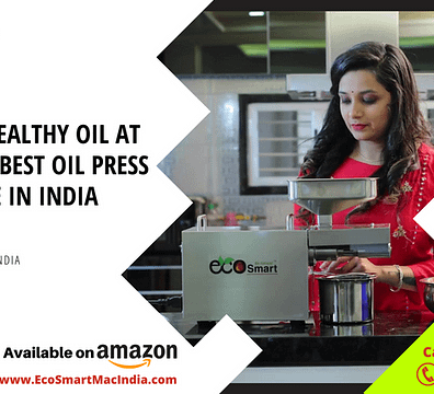 Best Oil Press Machine in India in 2021 at an affordable Lowest Price